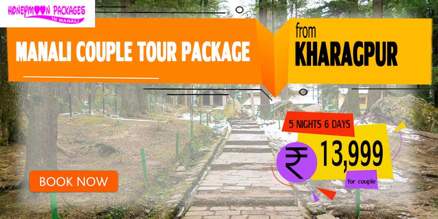 Manali couple tour package from Kharagpur