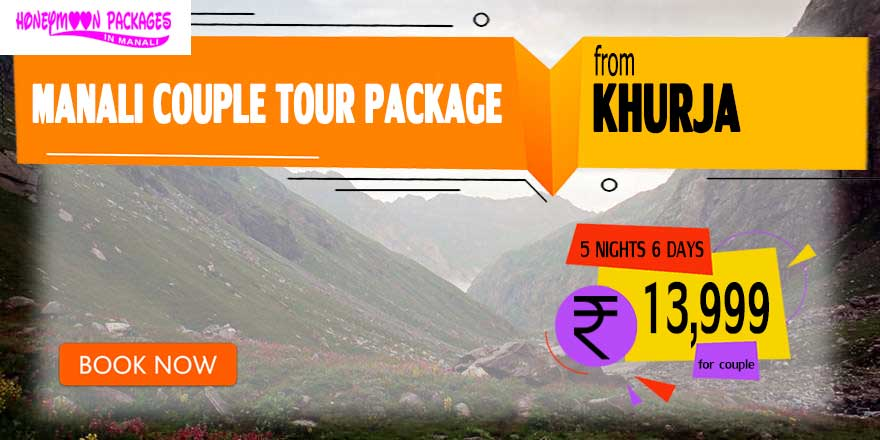 Manali couple tour package from Khurja
