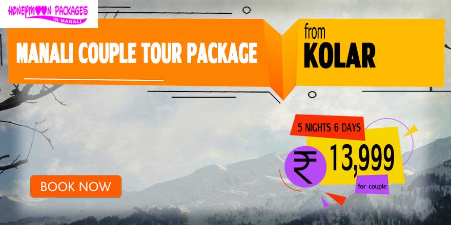 Manali couple tour package from Kolar