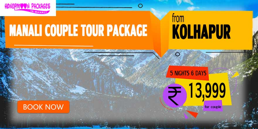 Manali couple tour package from Kolhapur