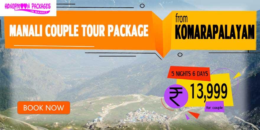 Manali couple tour package from Komarapalayam