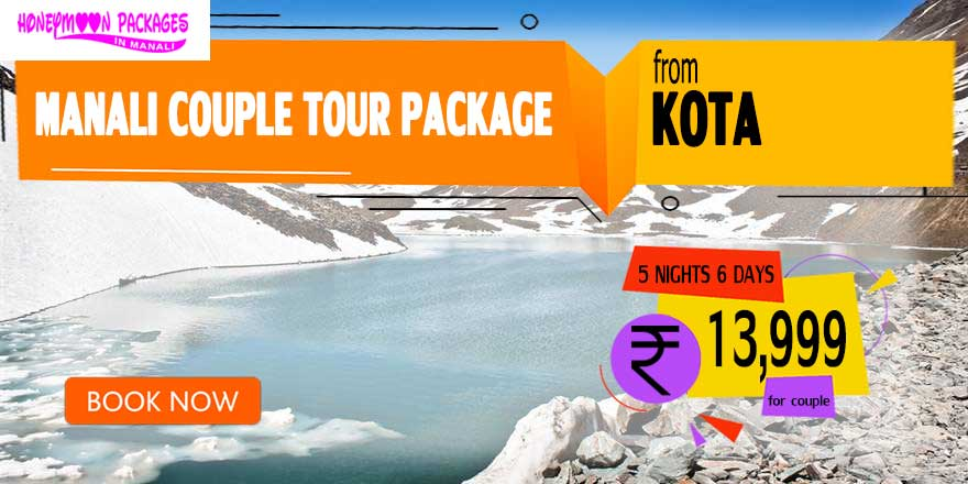 Manali couple tour package from Kota