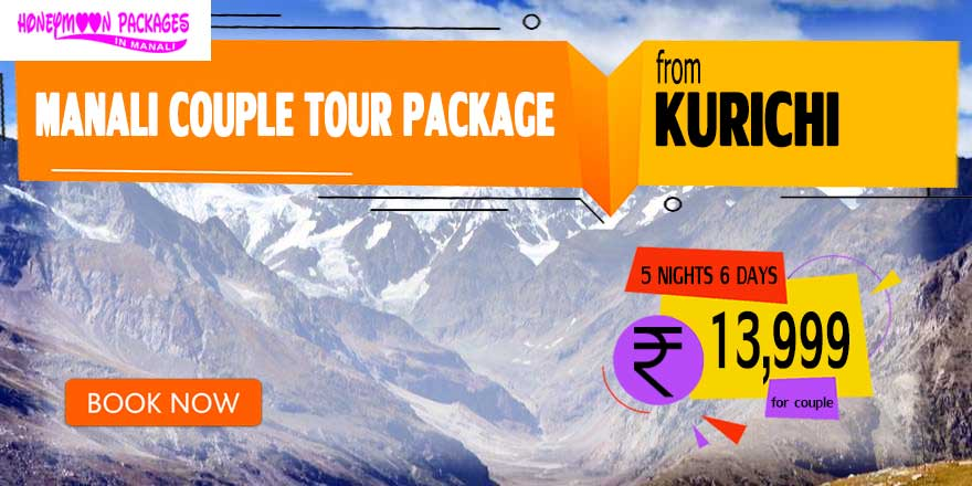 Manali couple tour package from Kurichi