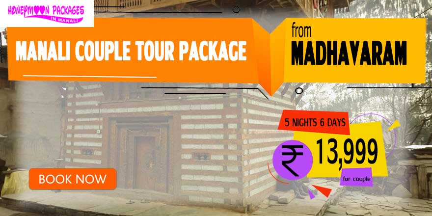 Manali couple tour package from Madhavaram