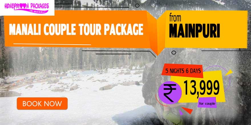 Manali couple tour package from Mainpuri