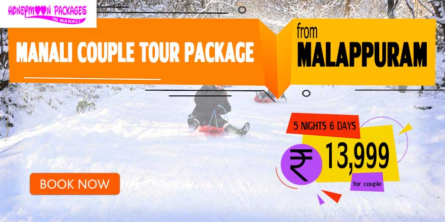 Manali couple tour package from Malappuram
