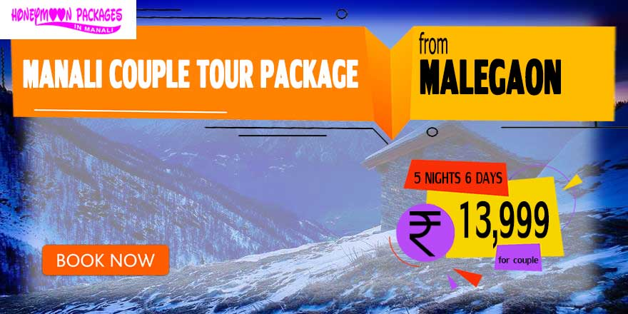 Manali couple tour package from Malegaon
