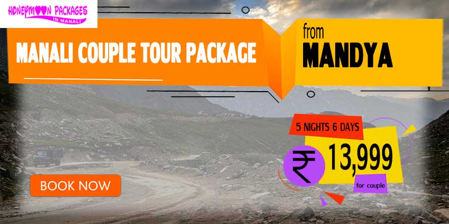 Manali couple tour package from Mandya