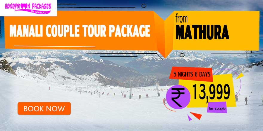Manali couple tour package from Mathura