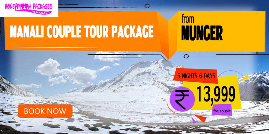 Manali couple tour package from Munger