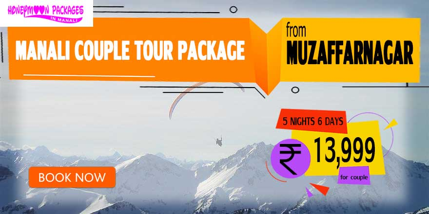 Manali couple tour package from Muzaffarnagar