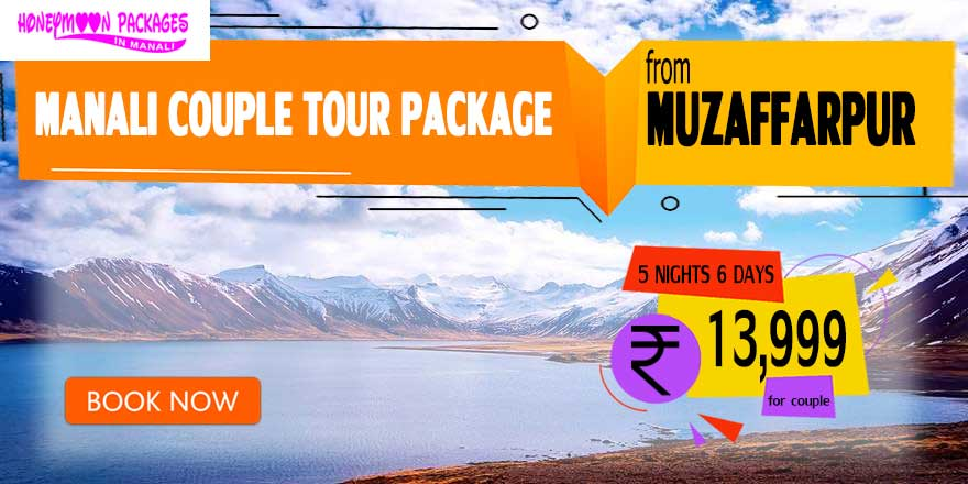 Manali couple tour package from Muzaffarpur