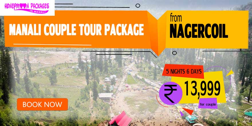 Manali couple tour package from Nagercoil