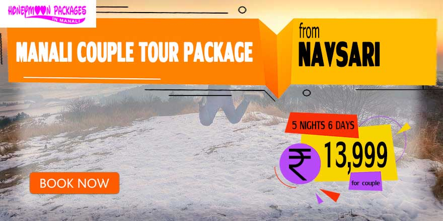 Manali couple tour package from Navsari