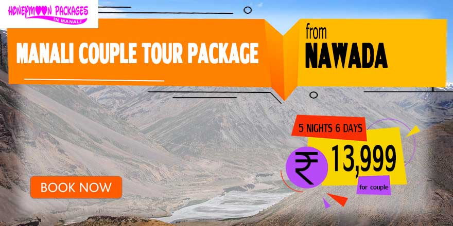 Manali couple tour package from Nawada