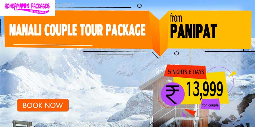 Manali couple tour package from Panipat