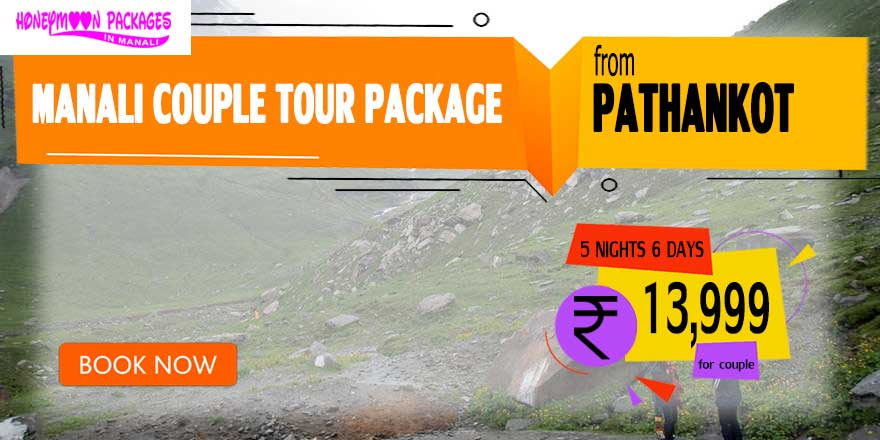 Manali couple tour package from Pathankot