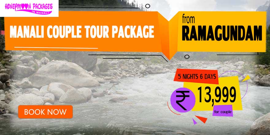 Manali couple tour package from Ramagundam