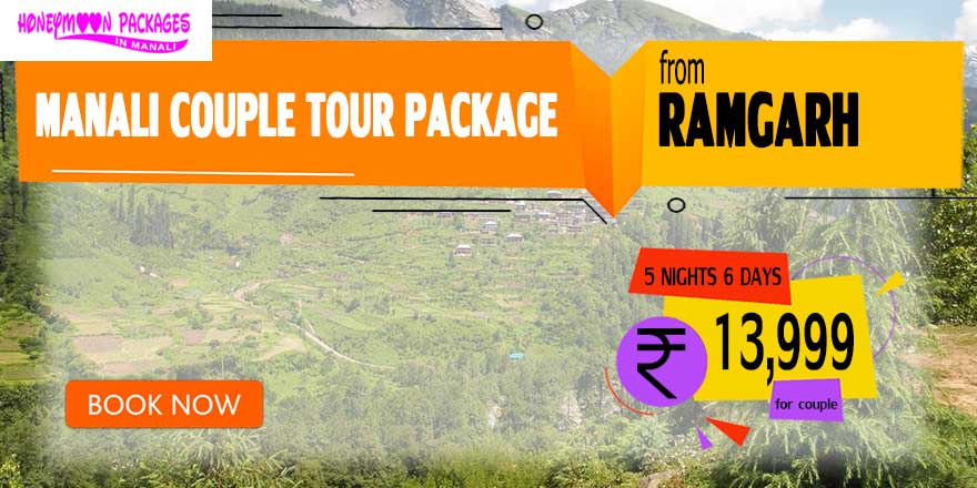 Manali couple tour package from Ramgarh