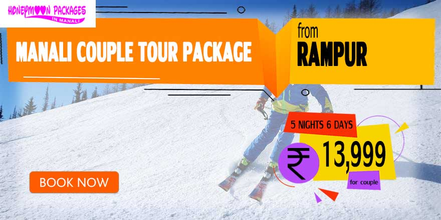 Manali couple tour package from Rampur