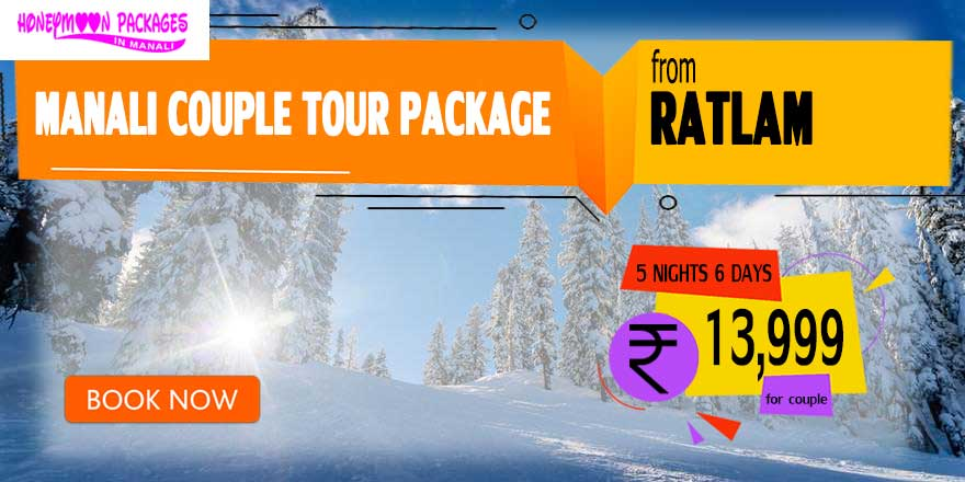 Manali couple tour package from Ratlam