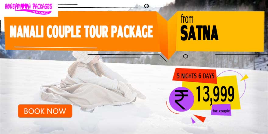 Manali couple tour package from Satna