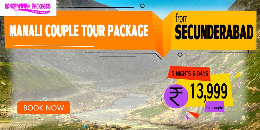 Manali couple tour package from Secunderabad