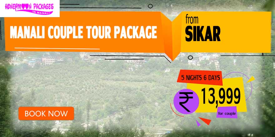 Manali couple tour package from Sikar