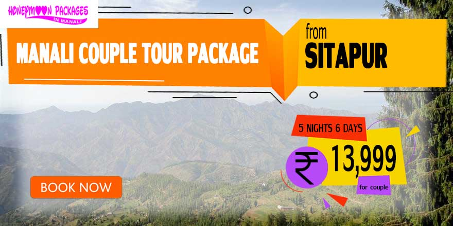 Manali couple tour package from Sitapur