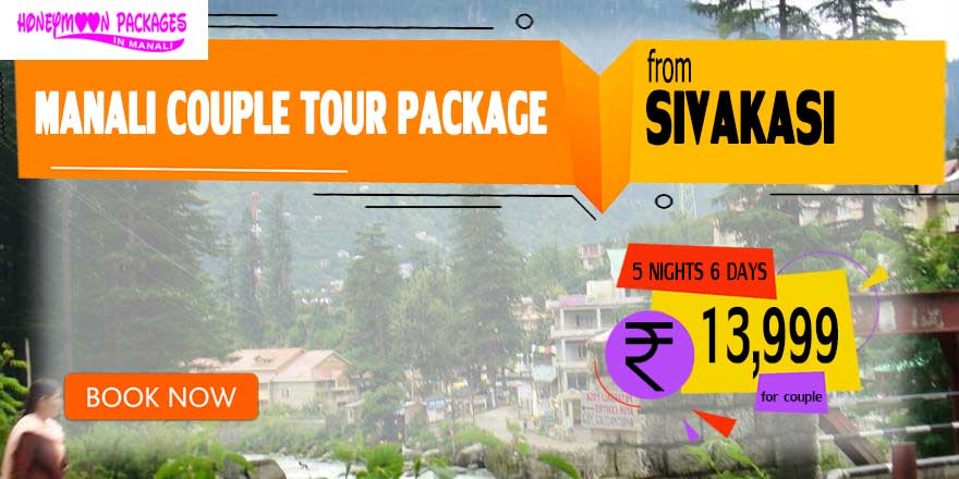 Manali couple tour package from Sivakasi