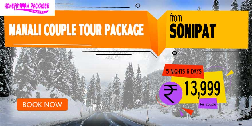 Manali couple tour package from Sonipat
