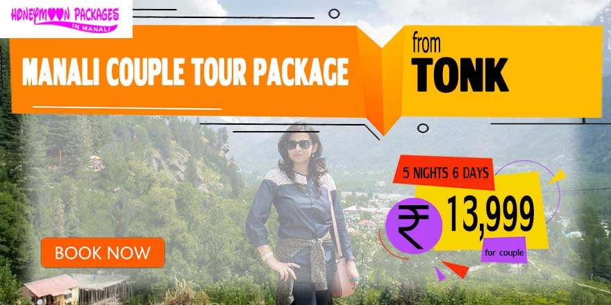Manali couple tour package from Tonk