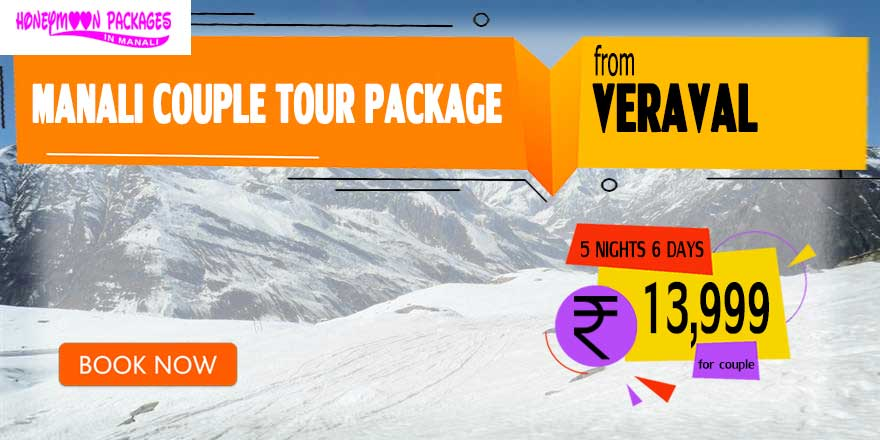 Manali couple tour package from Veraval