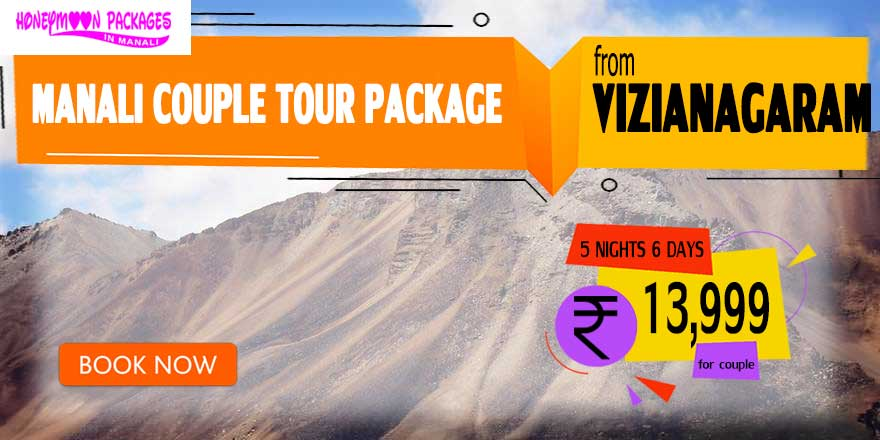 Manali couple tour package from Vizianagaram