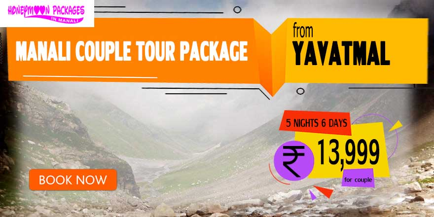 Manali couple tour package from Yavatmal