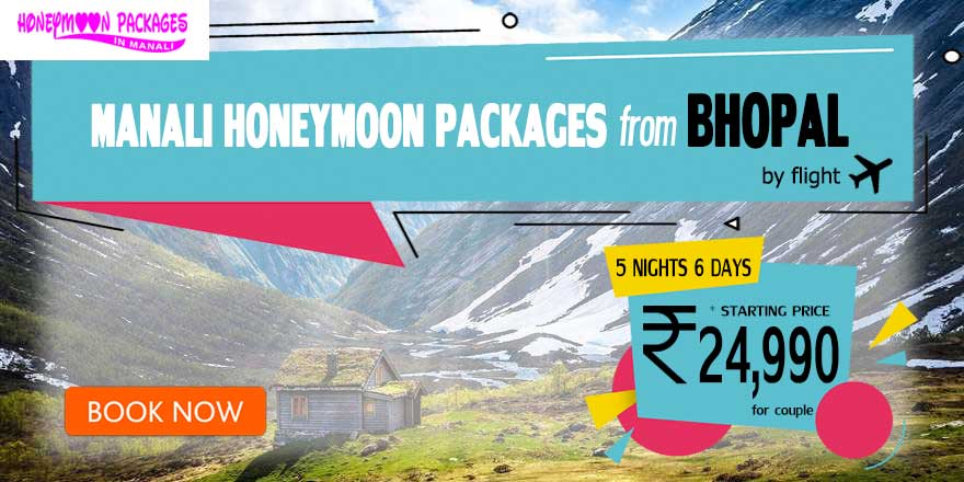Honeymoon Packages in Manali from Bhopal