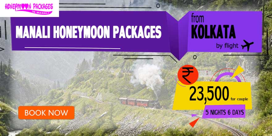 Honeymoon Packages in Manali from Kolkata