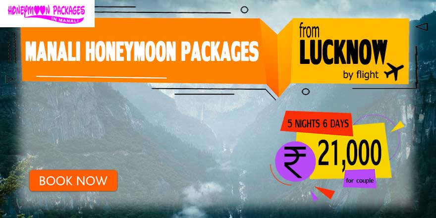 Honeymoon Packages in Manali from Lucknow