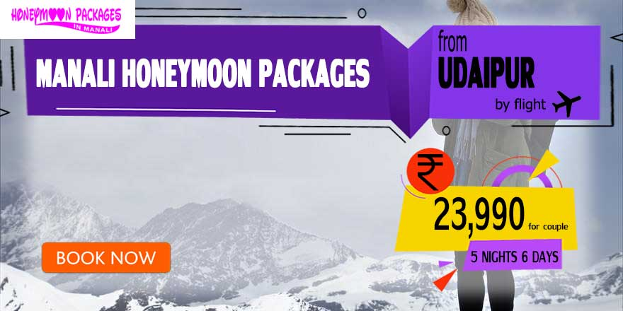 Honeymoon Packages in Manali from Udaipur