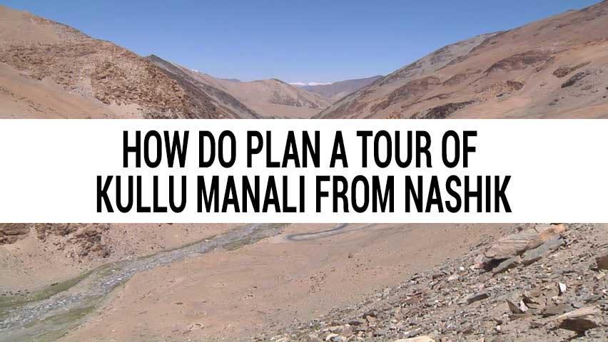 Honeymoon tour of Kullu Manali from Nashik